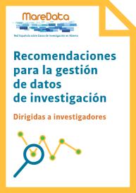 Recomendaciones para la gestión de datos de investigación dirigidas a investigadores